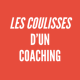 Les coulisses d'un coaching Webmarketing